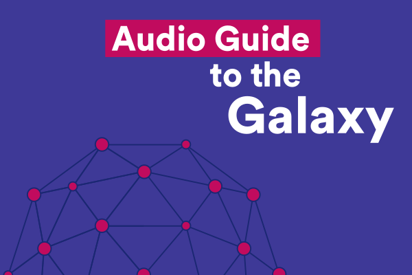 A graphic of Audio Guide to the Galaxy text.